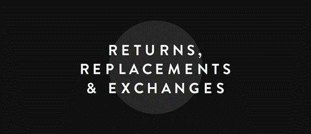 Replacement and Returns